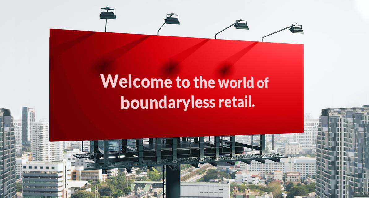 Achieving limitless growth through Boundaryless Retail