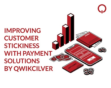 Improving Customer Stickiness with Payment Solutions by Qwikcilver